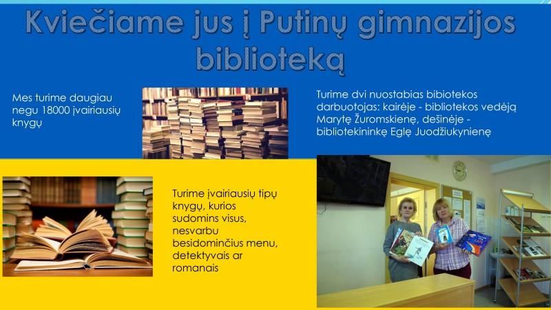 Biblioteka yra vienas iš reikšmingų ugdymo proceso veiksnių